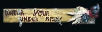 Enter Under Your Risk! Warning Sign