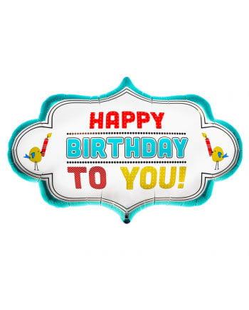 """Happy Birthday to You"" Folienballon"