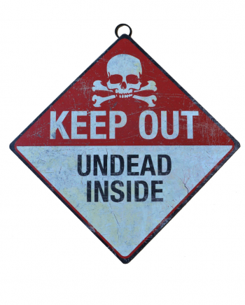 Keep Out Zombie Warning Sign 28cm