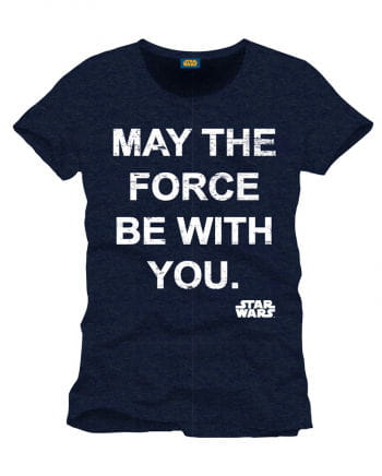 Star Wars T-Shirt May The Force Be With You