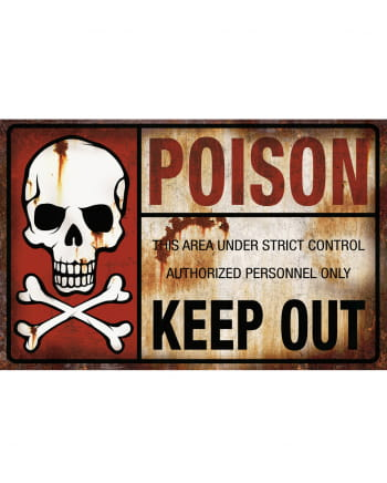 Poison Keep Out Warning Sign