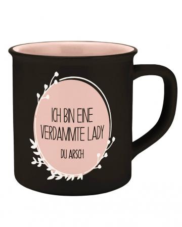I Am A Lady You Ass Ceramic Mug
