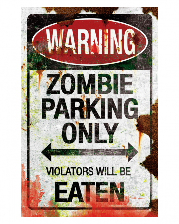 Zombie Parking Only Parkschild