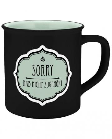 Sorry Hab Nicht Zugehört Tasse Emaille Optik